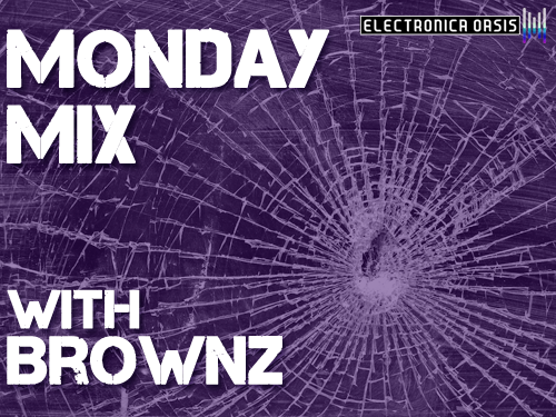 brownz MONDAY MIX: Brownz
