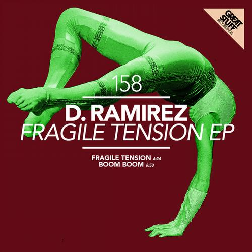 d.ramirez D. Ramirez   Fragile Tension EP