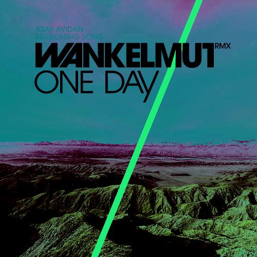 wankelmut Asaf Avidan   Reckoning Song / One Day (Wankelmut Club Mix)