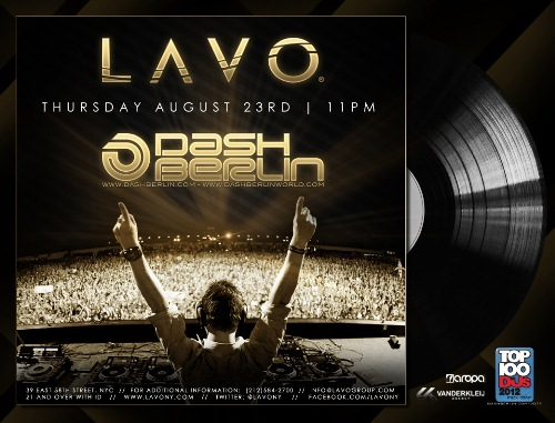 Dash Berlin EVENT: Dash Berlin Returns To Lavo 8.23