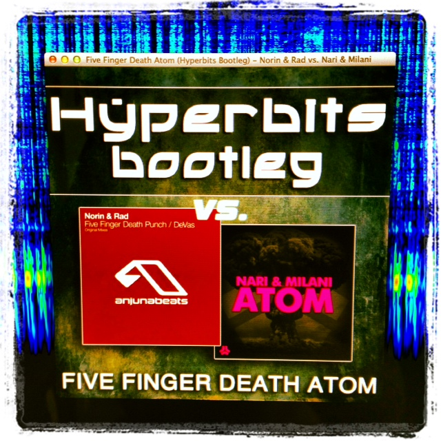 FREE DOWNLOAD: Norin & Rad vs. Nari & Milani   Five Finger Death Atom (Hyperbits Bootleg)