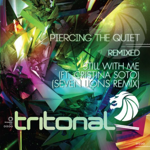 artworks 000029687028 ocxcrb crop Tritonal   Still With Me feat. Cristina Soto (Seven Lions Remix)