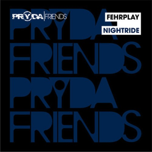 fehrplay PREVIEW: Fehrplay   Nightride