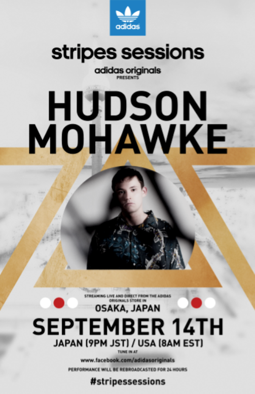 hudson NEWS: Adidas Originals Stripes Sessions Returns with Hudson Mohawke