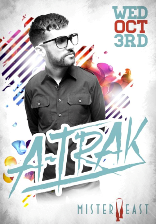 A Trak CONTEST: Win Tickets To See A Trak @ Mister East 10.3