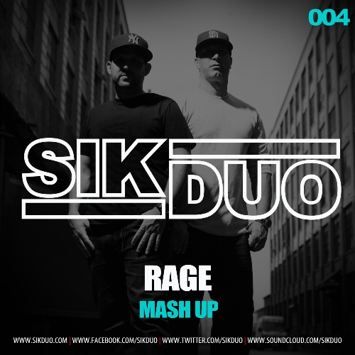 SikDuo 004 MASHUP THURSDAYS: Tiësto vs. Diplo ft. Busta Rhymes vs. Ralvero   Rage