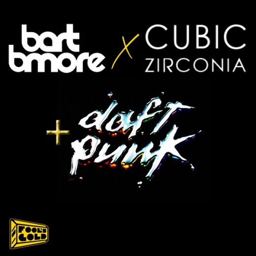 foolsgoldrmx FREE DOWNLOAD: Bart B More x Cubic Zirconia + Daft Punk