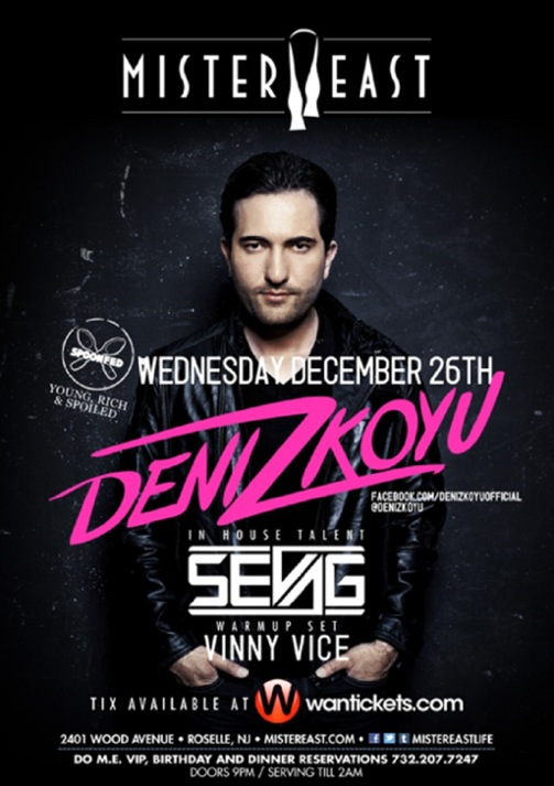 CONTEST: Win Tix to See Deniz Koyu & Sevag @ Mister East 12.26