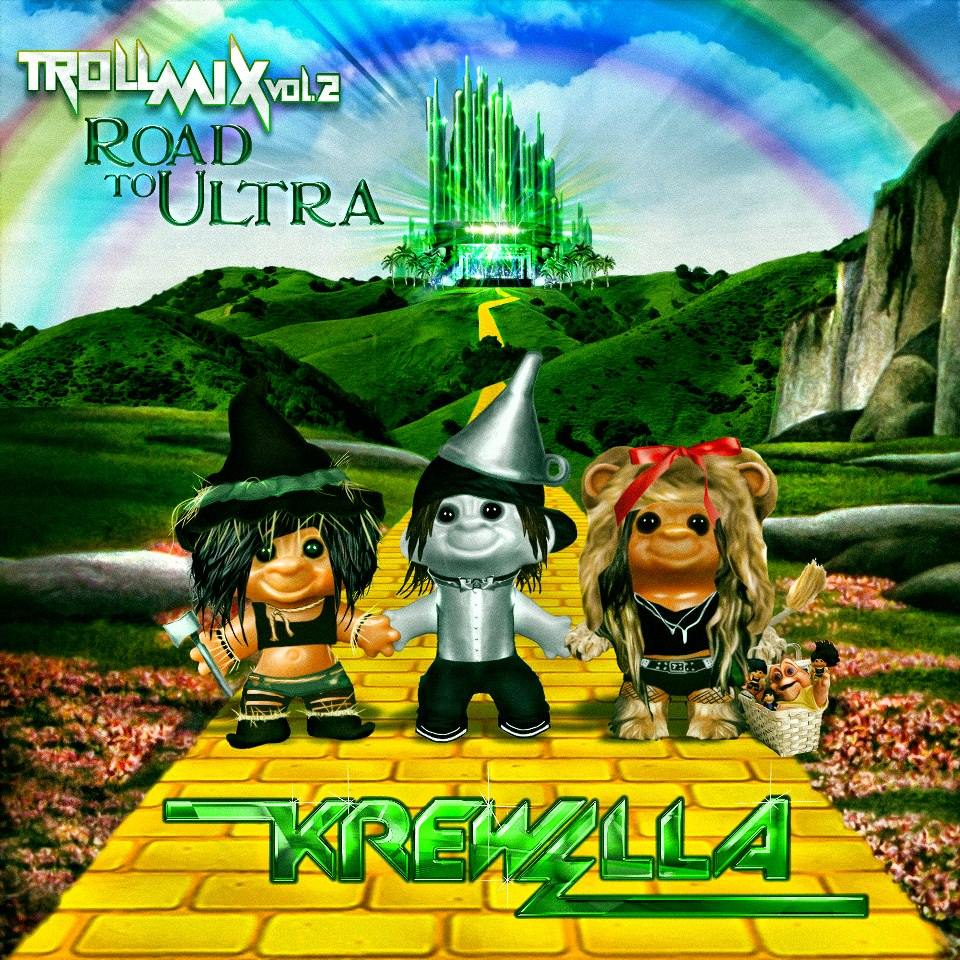 Krewella Troll Mix Vol 2. Road to Ultra