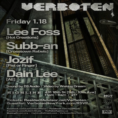verboten1 EVENT: Verboten Presents Lee Foss, Subb an,Jozif