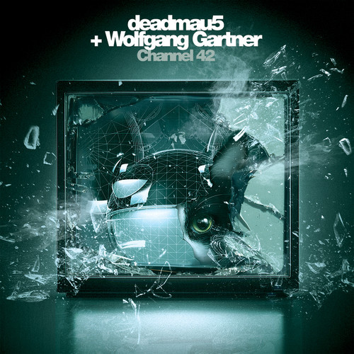 channel 42 eekkoo remix deadmau5, Wolfgang Gartner   Channel 42 (Eekkoo Remix)
