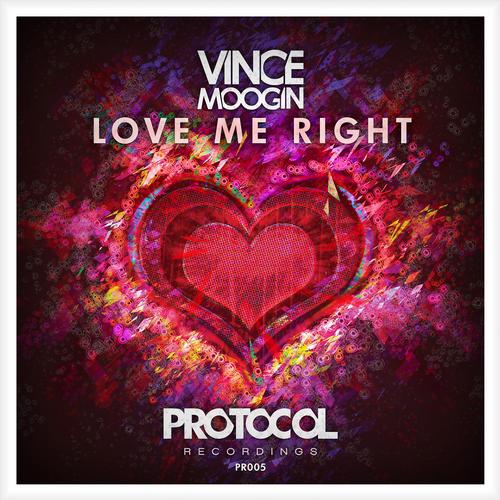 love me right Vince Moogin   Love Me Right