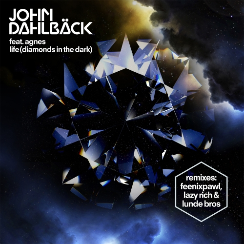 6896226 John Dahlback   Life (Diamonds In The Dark) (Feenixpawl Remix)