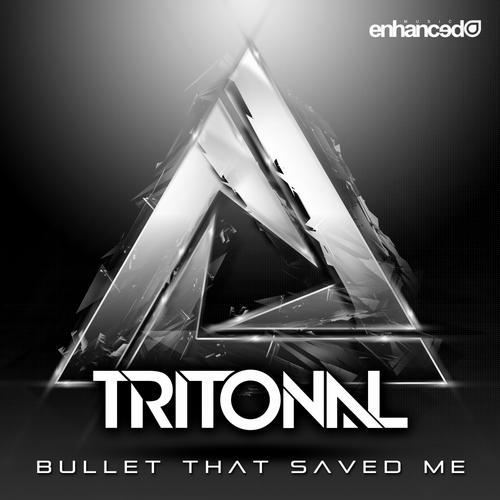 7005618 Tritonal   Bullet That Saved Me (feat. Underdown) 