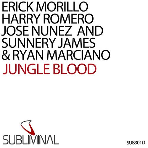 Jungle Blood Erick Morillo, Harry Romero, Sunnery James & Ryan Marciano   Jungle Blood
