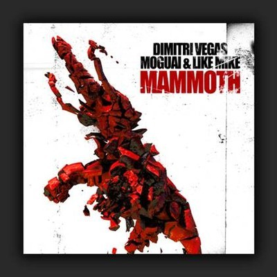 artworks 000039323213 82j6x8 crop Dimitri Vegas & Like Mike, Moguai – Mammoth