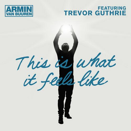 Armin van Buuren  This Is What It Feels Like (W&W Remix)
