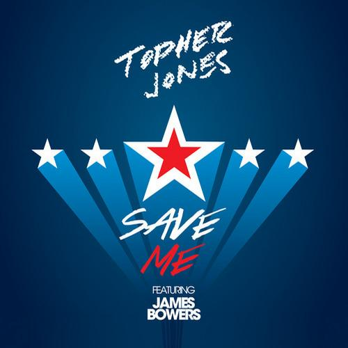 7255439 Topher Jones   Save Me (feat. James Bowers)