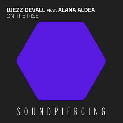 7279039 Wezz Devall   On The Rise (feat. Alana Aldea)