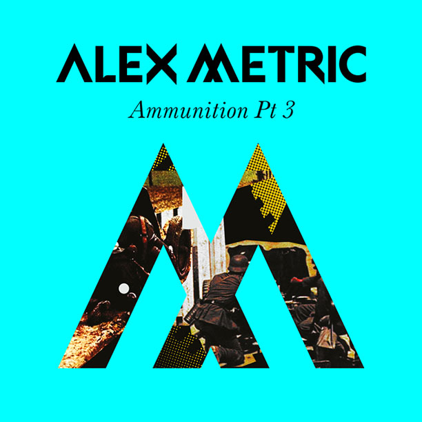 Alex Metric Illum Alex Metric   Ammunition, Pt. 3 EP
