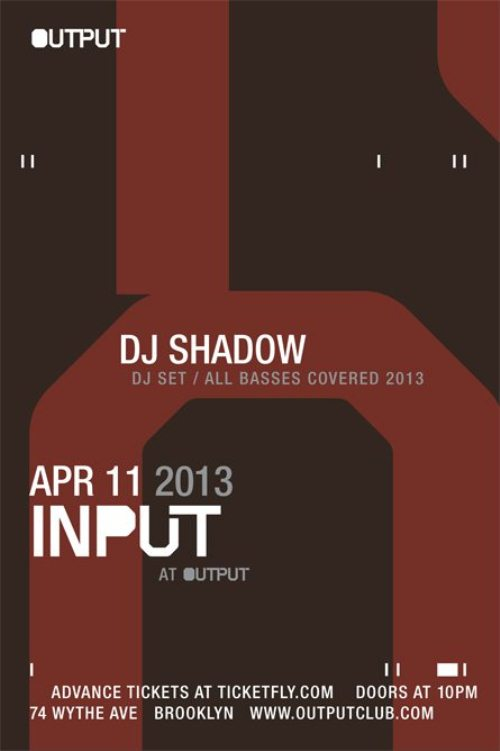 Shadow EVENT: DJ Shadow @ Output 4.11