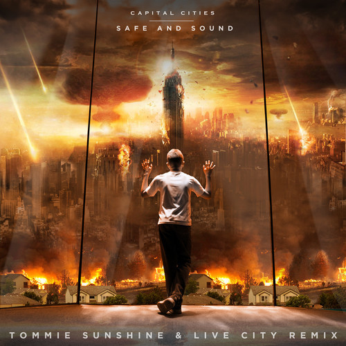 artworks 000043585306 5ixmyv t500x500 Capital Cities   Safe & Sound (Tommie Sunshine & Live City Remix)