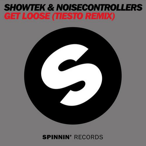 Showtek - Get Loose ft. Noisecontrollers (Tiësto Remix)