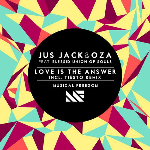7412386 Jus Jack & Oza   Love Is The Answer (feat. Blessid Union Of Souls)