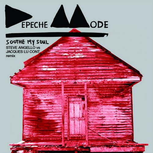 Depeche Mode Soothe My Soul Steve Angello Vs Jacques Lu Cont Remix Depeche Mode   Soothe My Soul (Steve Angello Vs Jacques Lu Cont Remix)