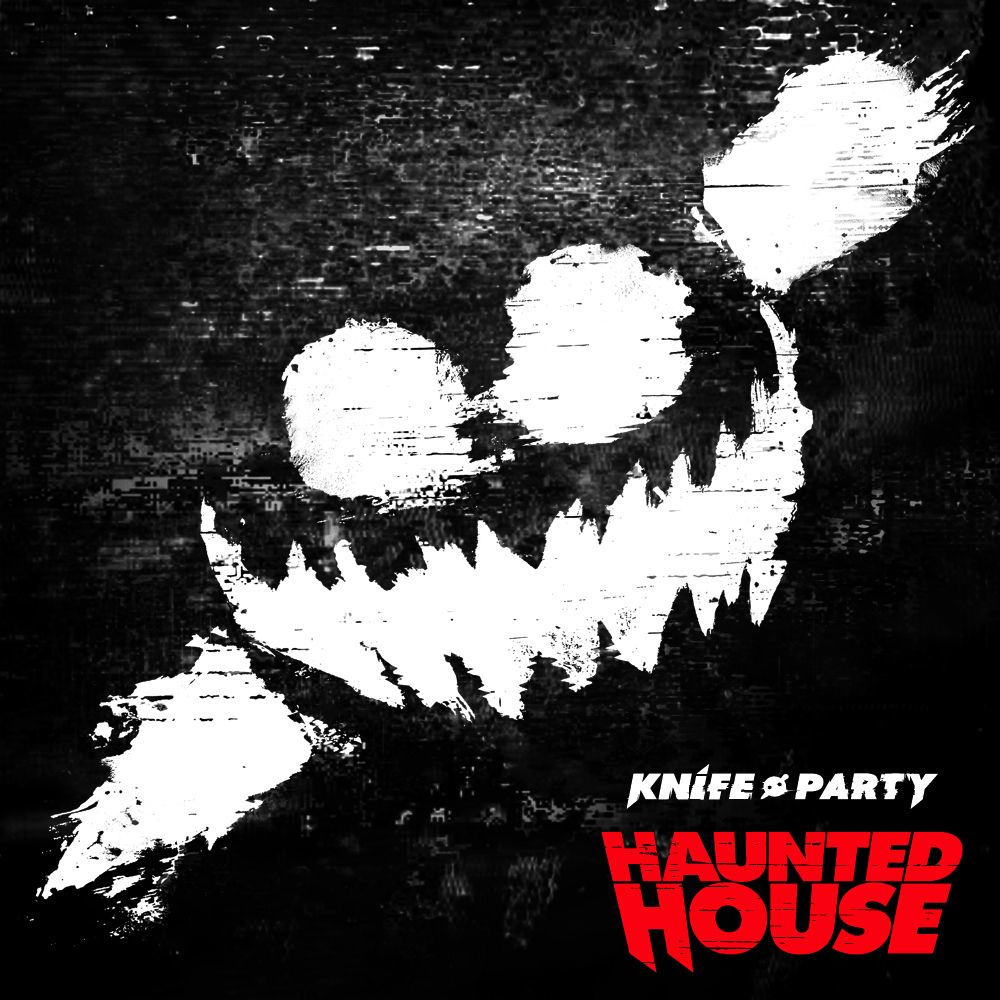 HauntedHouseEP1 Knife Party   Haunted House EP