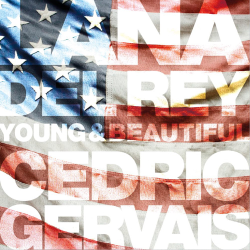Lana Del Rey - Young and Beautiful (Cedric Gervais Remix)