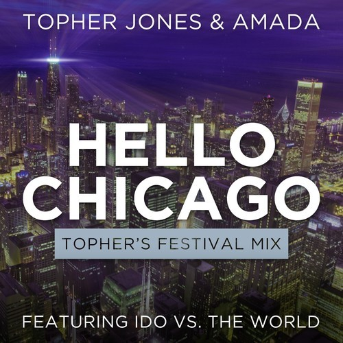 artworks 000049692430 tfpwkj t500x5002 Topher Jones, Amada   Hello Chicago