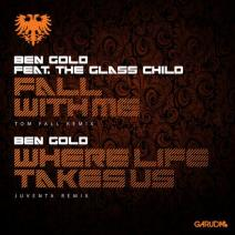 ben gold Ben Gold   Fall With Me (Tom Fall Remix)/Where Life Takes Us (Juventa Club Mix)
