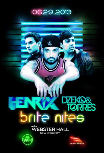 EVENT: brite nites ft. Henrix / Dzeko & Torres