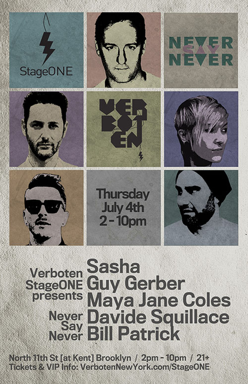 plexipr NeverSayNever EVENT: Verboten presents StageONE: Never Say Never with Sasha / Guy Gerber / Maya Jane Coles / Davide Squillace / Bill Patrick