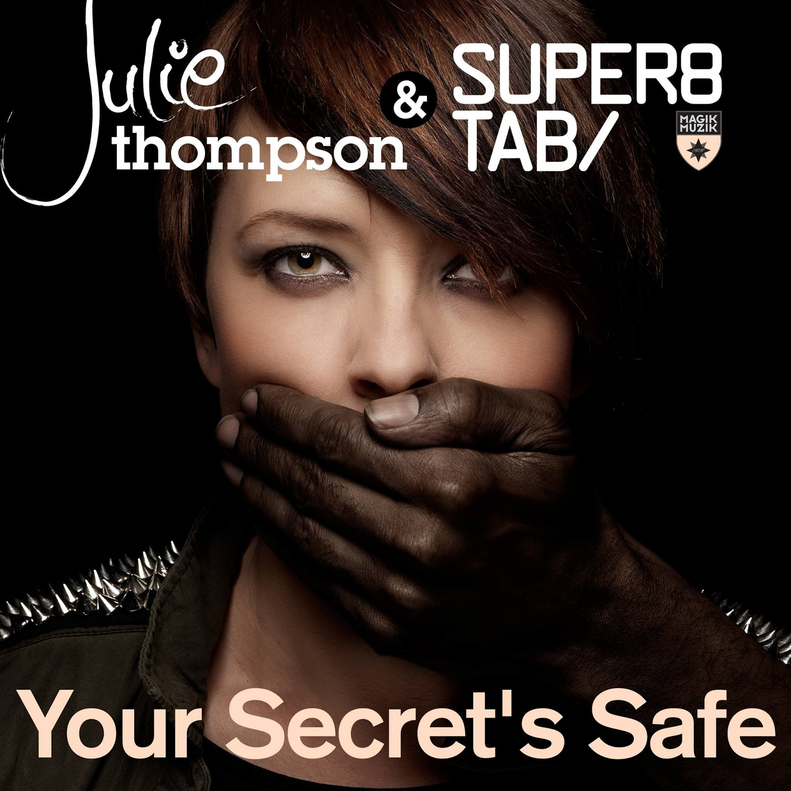 super8 and Tab your secrets safe Super8 & Tab   Your Secrets Safe (feat. Julie Thompson)