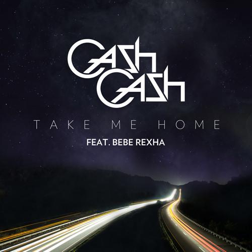Cash Cash - Take Me Home (feat. Bebe Rexha)