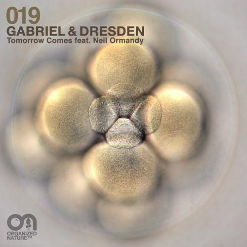 Gabriel & Dresden - Tomorrow Comes feat. Neil Ormandy