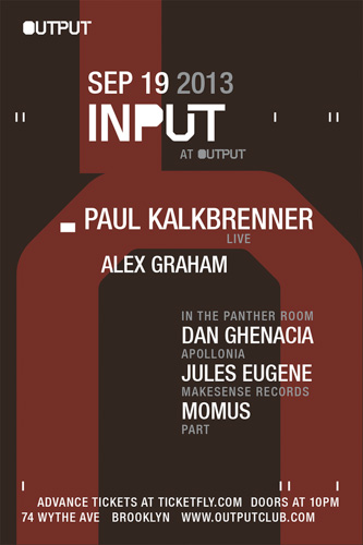 EVENT: Input at Output feat. Paul Kalkbrenner