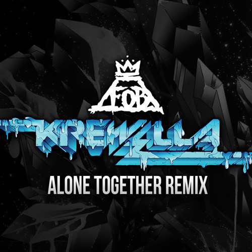 Fall Out Boy - Alone Together (Krewella Remix)