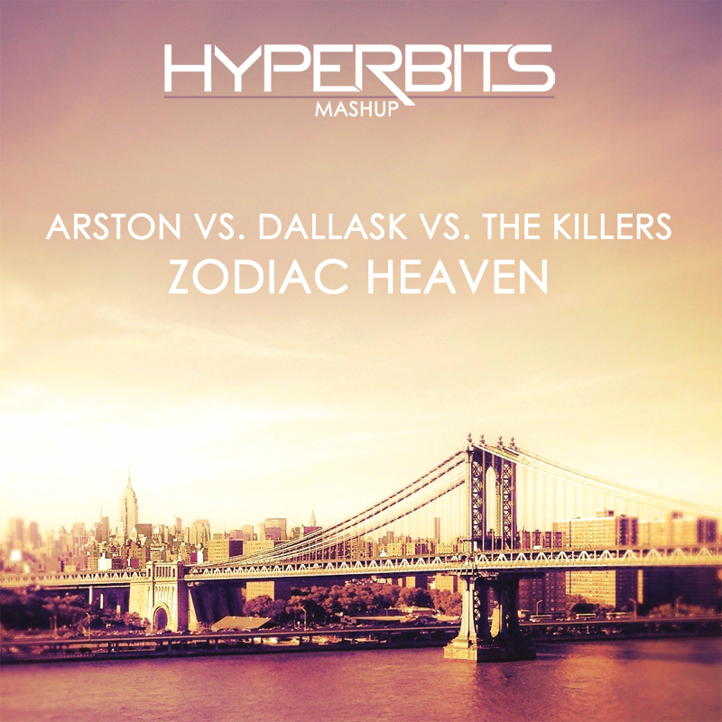 zodiac heaven artwork Arston vs. DallasK vs. The Killers   Zodiac Heaven (Hyperbits Mashup)