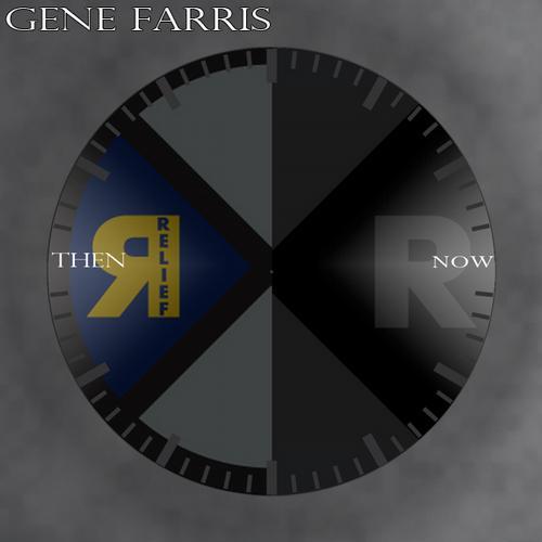 Gene Farris - Then & Now