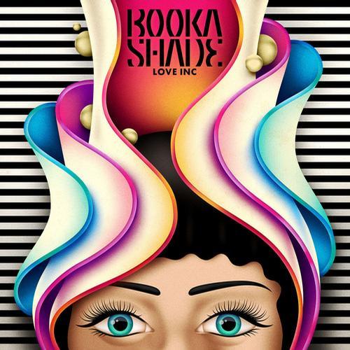 Booka Shade - Love Inc - Hot Since 82 Remix