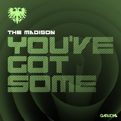 artworks 000058227777 1yg4hp t500x500 The Madison  Youve Got Some (Dubstep Edit)