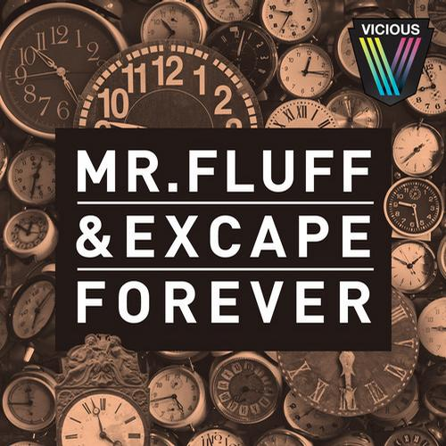 mrfluff MR. FLUFF & Excape   Forever