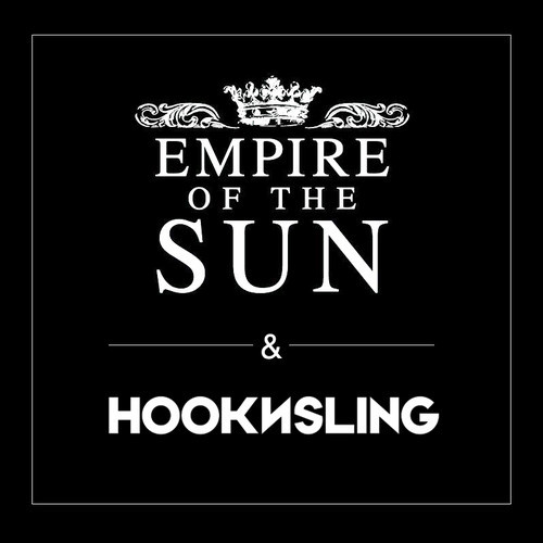 Empire of The Sun & Hook N Sling - Celebrate