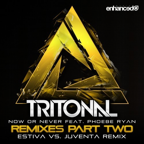 Tritonal - Now Or Never (Estiva vs. Juventa Radio Edit)