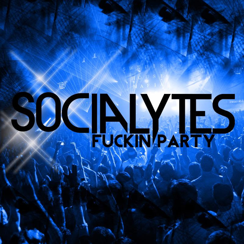 unnamed The Socialytes   Fukin Party