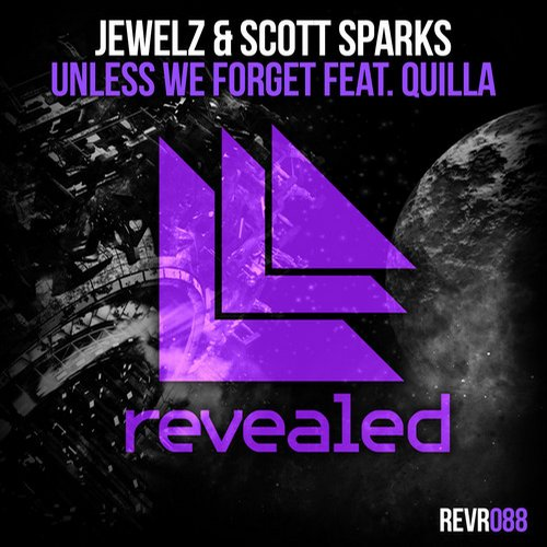 8764520 Jewelz & Scott Sparks   Unless We Forget (feat. Quilla)