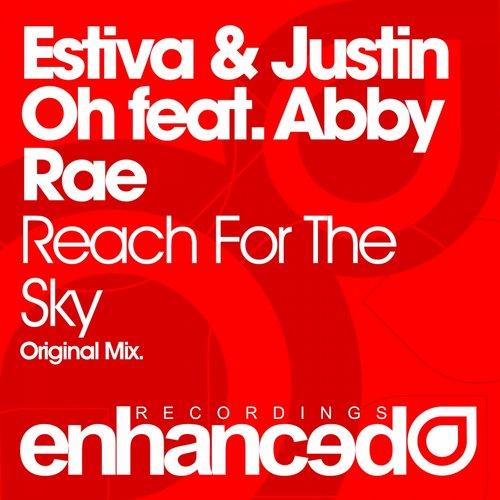 Estiva & Justin Oh - Reach For The Sky (feat. Abby Rae)